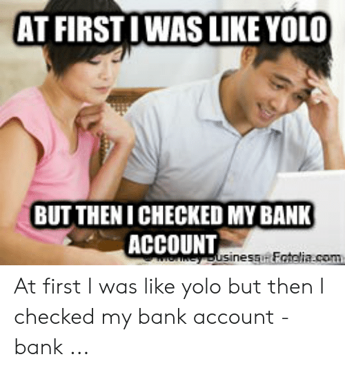 At first i was like yolo meme