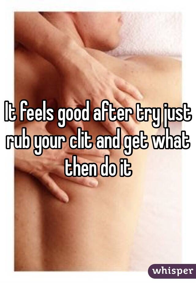 Can i rub your clit