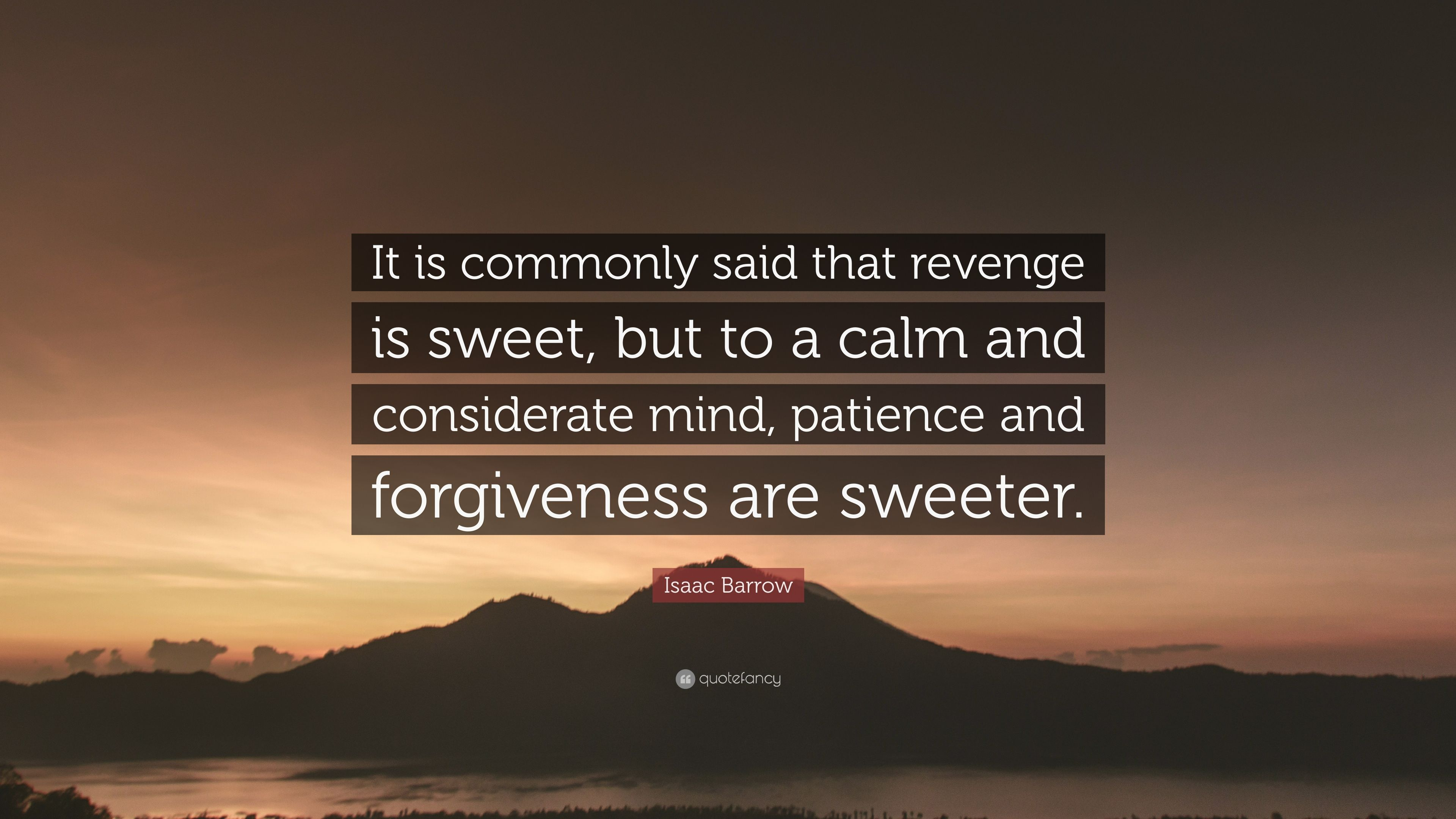 Quotes about sweet revenge