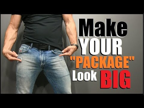How to make your penis appear bigger