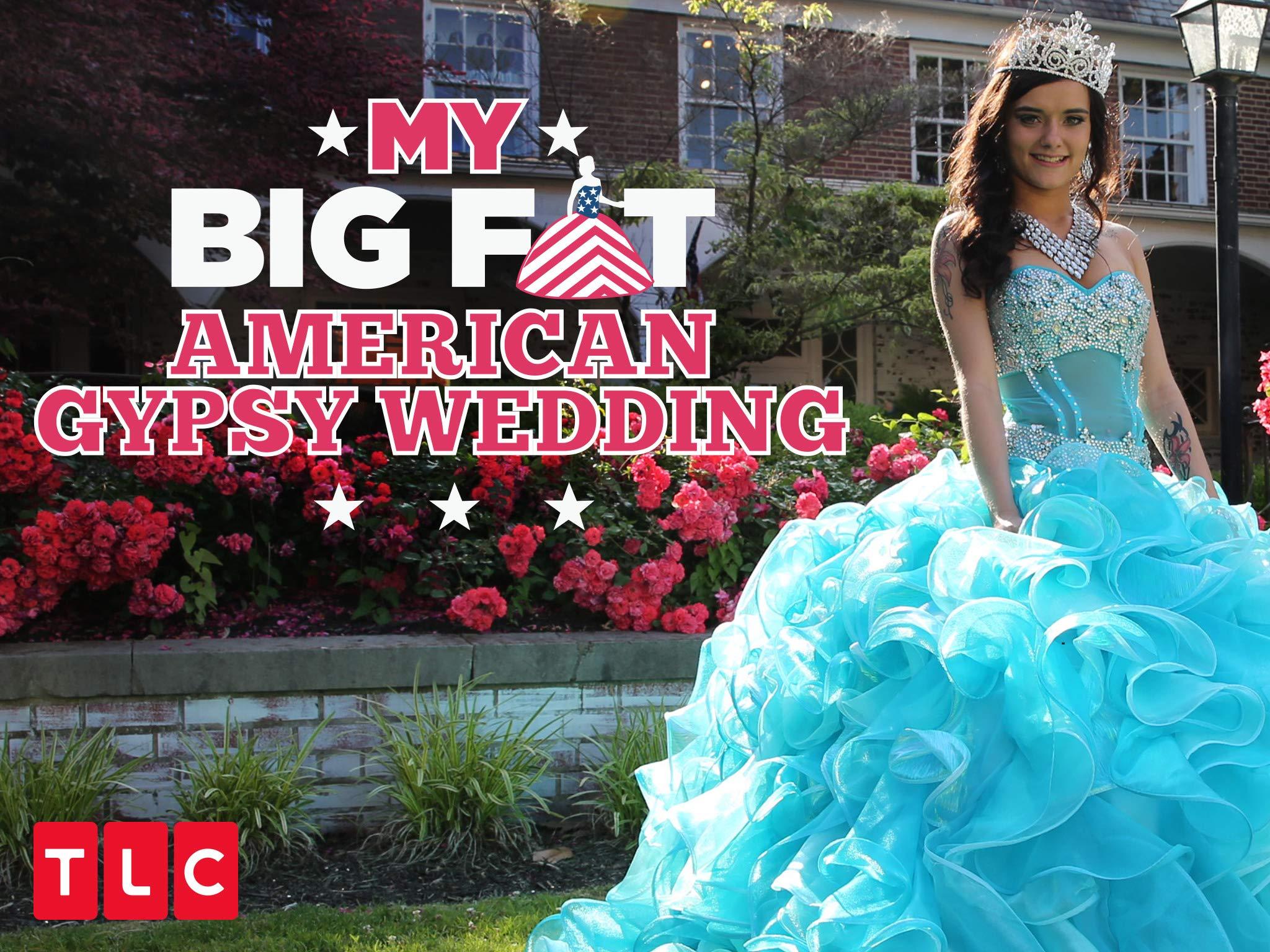 Big fat american gypsy wedding