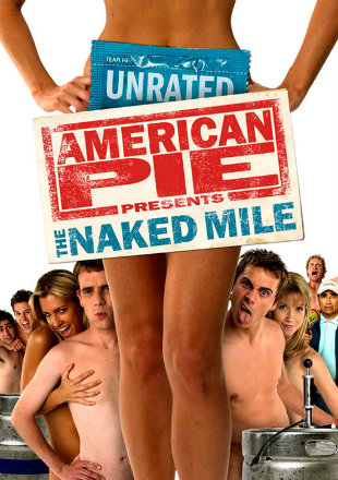American pie presents the naked mile torrent