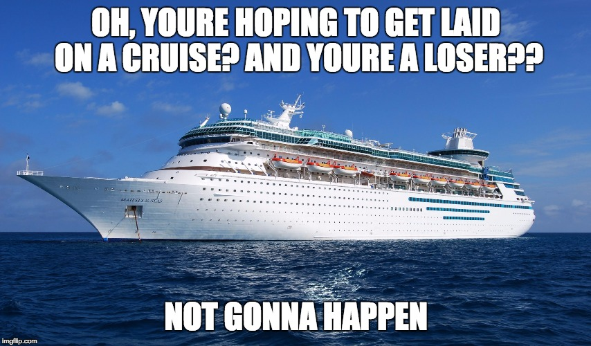 Getting laid on cruise ship