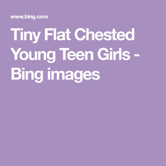 Young tiny flat chested girls