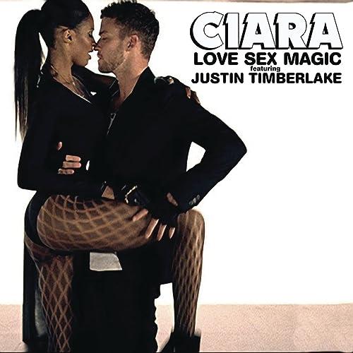 Justin timberlake and ciara love sex magic
